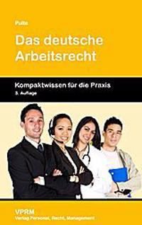 Das deutsche Arbeitsrecht