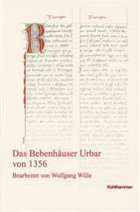 Das Bebenhauser Urbar Von 1356