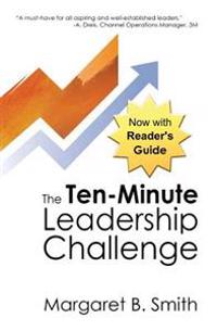 The 10-Minute Leadership Challenge