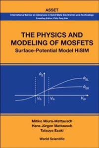 The Physics And Modeling of Mosfets