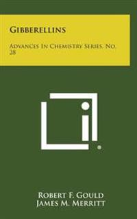 Gibberellins: Advances in Chemistry Series, No. 28