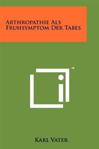 Arthropathie ALS Fruhsymptom Der Tabes