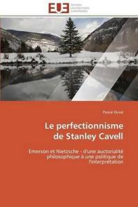 Le Perfectionnisme de Stanley Cavell