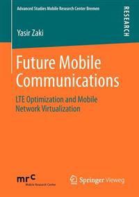 Future Mobile Communications