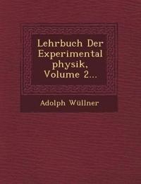 Lehrbuch Der Experimentalphysik, Volume 2...