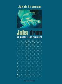 Jobs drøm - og andre fortællinger