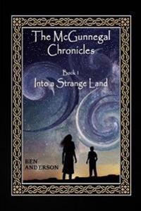 Into a Strange Land