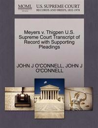 Meyers V. Thigpen U.S. Supreme Court Transcript of Record with Supporting Pleadings