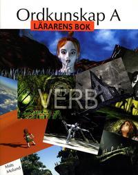 Ordkunskap A Verb Lärarens bok
