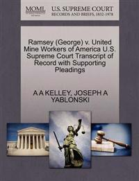 Ramsey (George) V. United Mine Workers of America U.S. Supreme Court Transcript of Record with Supporting Pleadings