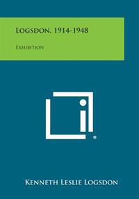 Logsdon, 1914-1948: Exhibition