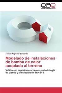 Modelado de Instalaciones de Bomba de Calor Acoplada Al Terreno
