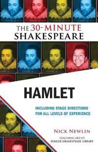 Hamlet: The 30-Minute Shakespeare