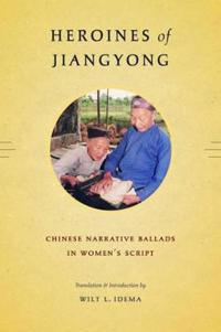Heroines of Jiangyong