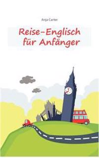 Reise-Englisch Fur Anf Nger