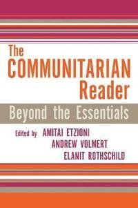 The Communitarian Reader