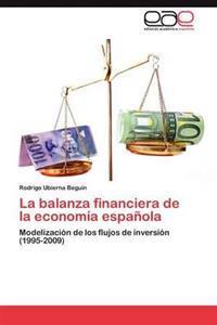 La Balanza Financiera de La Economia Espanola