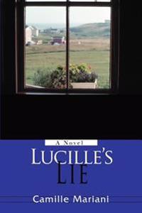 Lucille's Lie