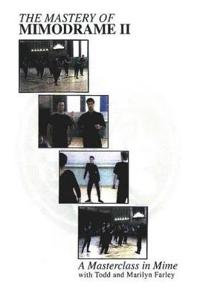 Mastery of Mimodrame II DVD