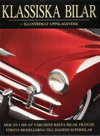 Klassiska Bilar : illustrerat uppslagsverk