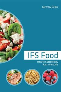Ifs Food: How to Successfully Pass the Audit