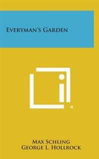 Everyman's Garden