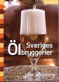 Sveriges Ölbryggerier : en reseguide