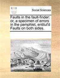 Faults in the Fault-Finder
