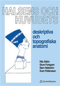 Halsens och huvudets deskriptiva och topografiska anatomi