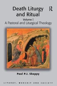 Death Liturgy And Ritual