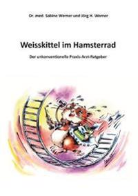 Weisskittel Im Hamsterrad