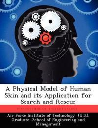 A Physical Model of Human Skin and Its Application for Search and Rescue