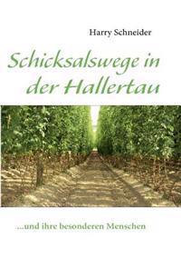 Schicksalswege in Der Hallertau