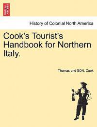 Cook's Tourist's Handbook for Northern Italy.