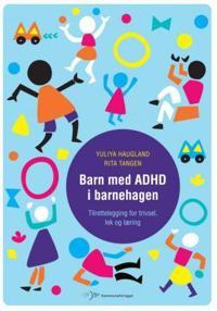 Barn med ADHD i barnehagen