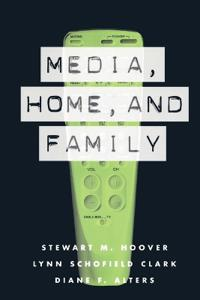 Media, Home, and Family