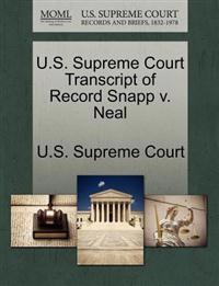 U.S. Supreme Court Transcript of Record Snapp V. Neal