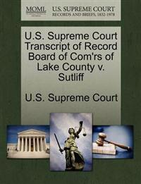 U.S. Supreme Court Transcript of Record Board of Com'rs of Lake County V. Sutliff
