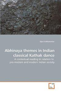 Abhinaya Themes in Indian Classical Kathak Dance