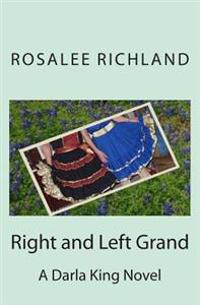 Right and Left Grand
