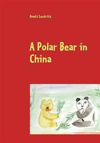A Polar Bear in China