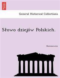 S Owo Dziejo W Polskich.