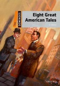 Eight Great American Tales