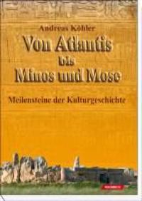 Von Atlantis bis Minos und Mose