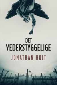 Det vederstyggelige - Jonathan Holt   Inprintwriters.org
