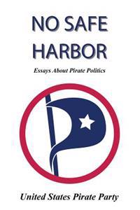 No Safe Harbor: United States Pirate Party