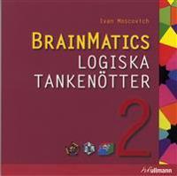 BrainMatics. Logiska tankenötter 2