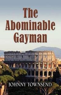 The Abominable Gayman