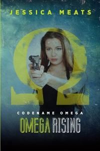 Codename Omega: Omega Rising