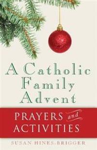 A Catholic Family Advent